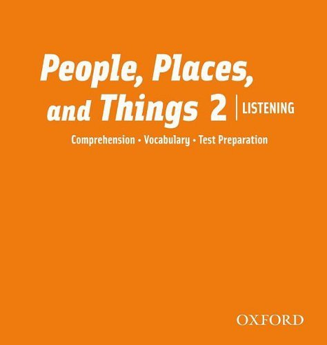 People, Places, and Things Listening 2 Class Audio CDs (2)