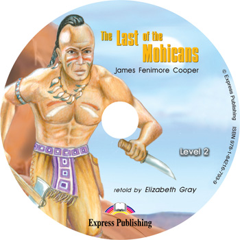 Graded Readers Level 2  The Last of the Mohicans Audio CD