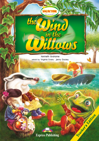 Showtime Readers Level 3 The Wind in the Willows Teacher's Edition