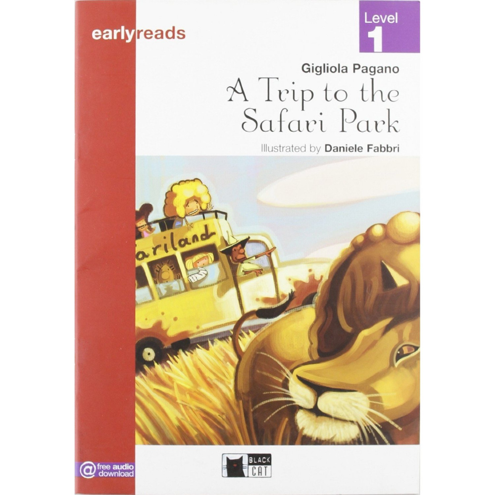 Black Cat Earlyreads Level 1: A Trip to the Safari Park