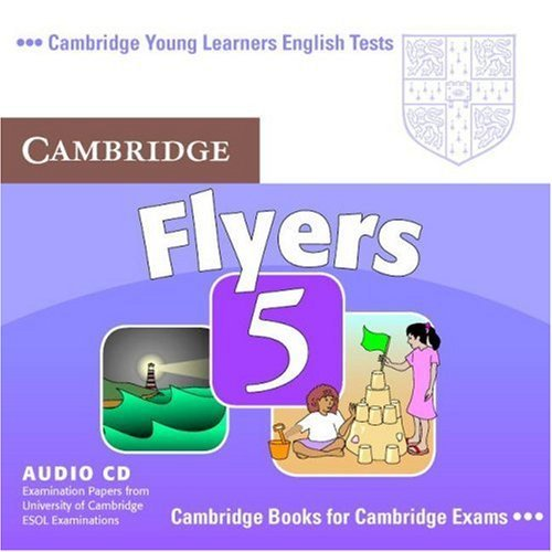 Cambridge Young Learners English Tests Flyers 5 Audio CD (Лицензия)