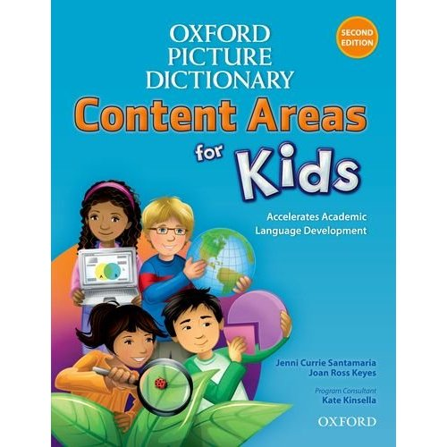 Oxford Picture Dictionary (Second Edition): Content Areas for Kids - English Dictionary