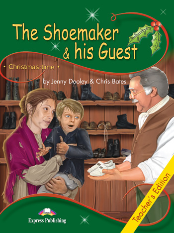 Stage 3 - The Shoemaker & his Guest Teacher's Edition