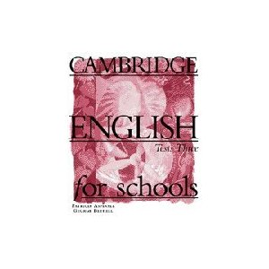 Cambridge English for Schools 3 Tests
