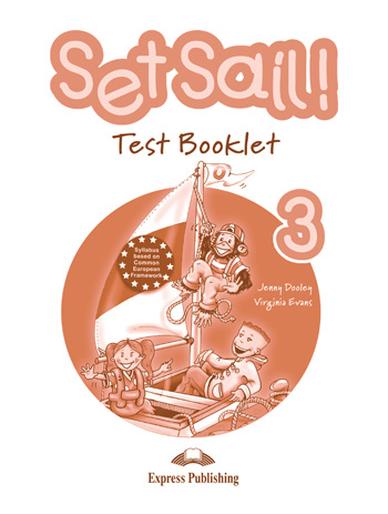 Set Sail! Level 3 Test Booklet