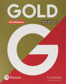 Gold New Edition B1 Preliminary Student's Book