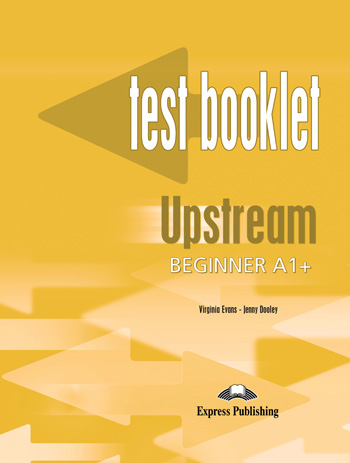 Upstream Beginner A1+ Test Booklet with Key