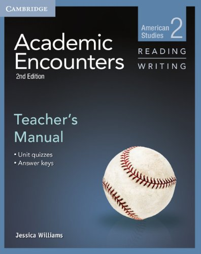 Academic Encounters 2nd Edition Level 2: American Studies - Reading and Writing Teacher's Manual