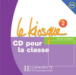 Le Kiosque 2 CD audio classe (Лицензия)
