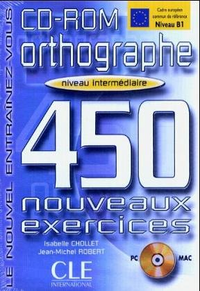Orthographe 450 Nouveaux Exercices Intermediaire CD-ROM