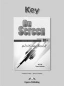 On Screen Revised B1+ Writing Book Key