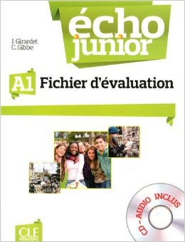 Echo Junior A1 - Fichier d'Evaluation + CD-Audio