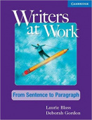 Writers at Work: From Sentence to Paragraph Student's Book