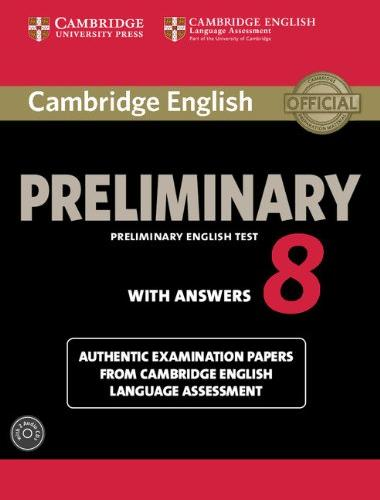Cambridge English Preliminary 8 Student's Book Pack (Student's Book with answers and Audio CDs (2))