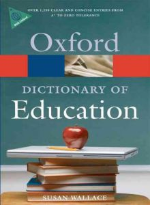 A Dictionary of Education (Oxford Paperback Reference)
