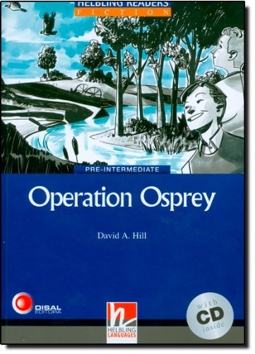 Blue Series Fiction Level 4: Operation Osprey + CD