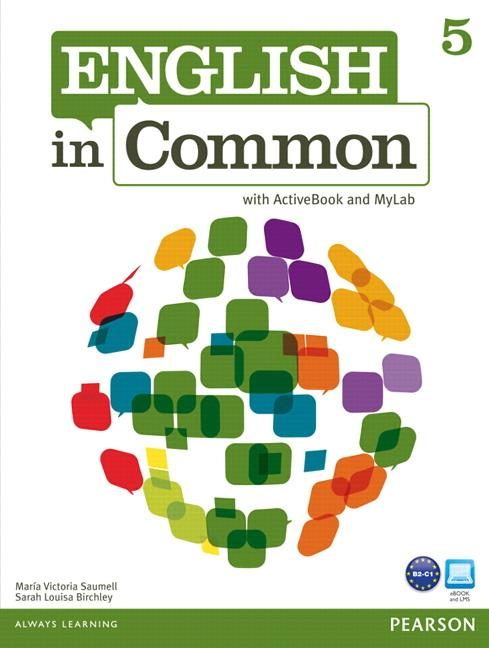 English in Common 5 Student's Book with ActiveBook and MyEnglishLab