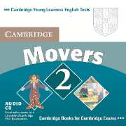 Cambridge Young Learners English Tests (Second Edition) Movers 2 Audio CD (Лицензия)