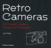 Retro Cameras: The Collector's Guide to Vintage Film Photography