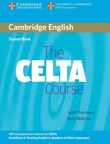 The CELTA Course - Trainee Book