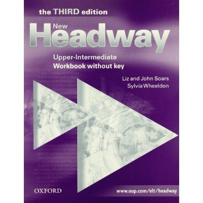 New Headway Upper-Intermediate Third Edition Workbook (Without Key)