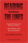 Reading between the Lines Teacher's book: Integrated Language and Literature Activities