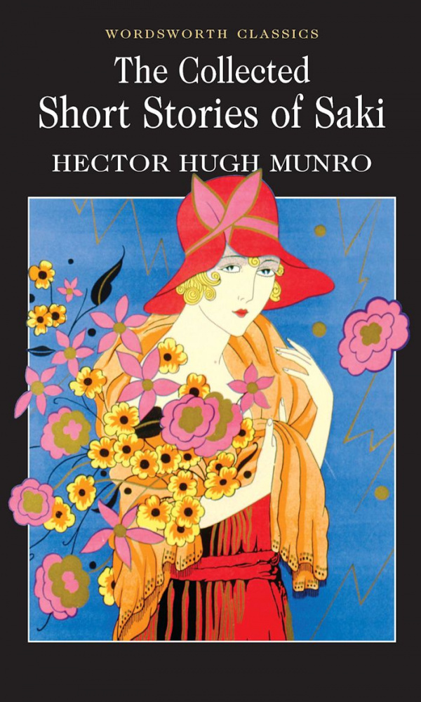 Munro H. H. The Collected Short Stories Of Saki