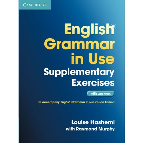 English Grammar in Use Supplementary Exercises (Third Edition) Book with Answers