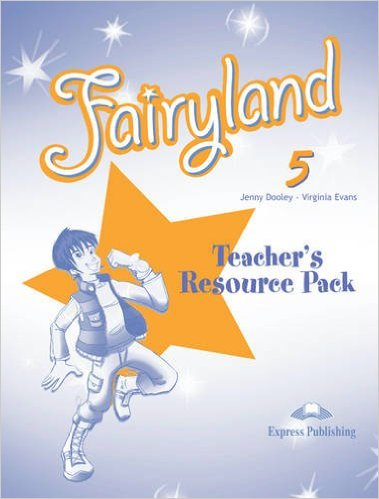 Fairyland 5 Teacher's Resource Pack