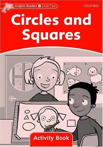 Dolphin Readers 2 Circles and Squares - Activity Book