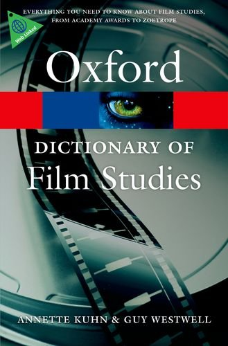 A Dictionary of Film Studies (Oxford Paperback Reference)
