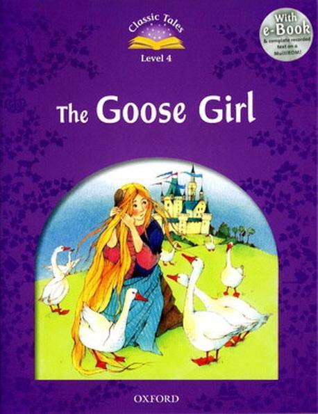 Classic Tales Second Edition: Level 4: Goose Girl e-Book with Audio Pack