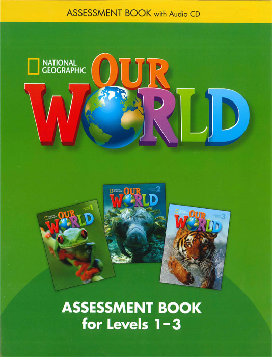 Our World 1-3 Assessment Book with Assessment Audio