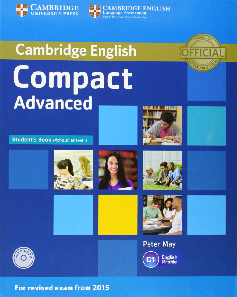 Compact Advanced (for revised exam 2015) Student's Book without Answers with CD-ROM
