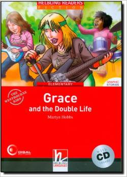 Red Series  Graphic Fiction Level 3: Grace and the Double Life + CD