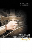 Collins Classics: Shakespeare William. Henry V