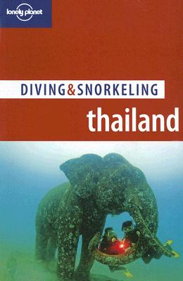 Diving & Snorkeling Thailand (2th Edition)