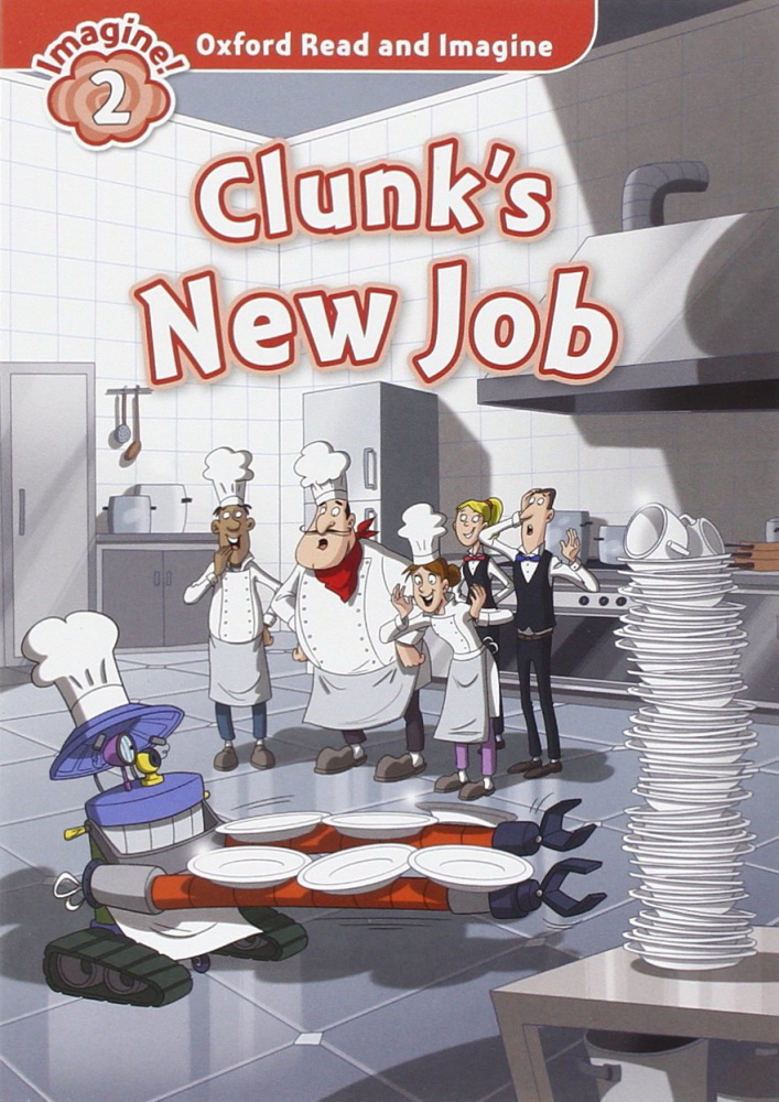 Oxford Read and Imagine Level 2 Clunk's New Job Audio CD Pack