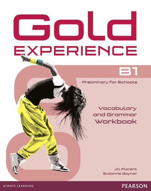 Gold Experience B1 Grammar & Vocabulary Workbook without key