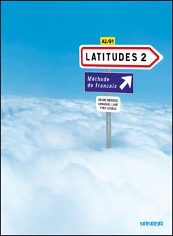 Latitudes 2 Livre de l'eleve + 2 CD audio