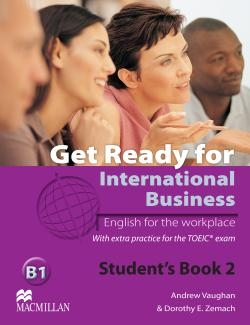 Get Ready for International Business Level 2 Student's Book with TOEIC