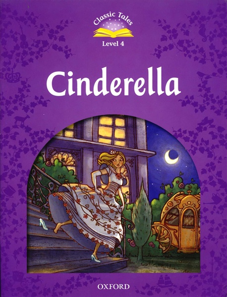 Classic Tales Second Edition: Level 4: Cinderella