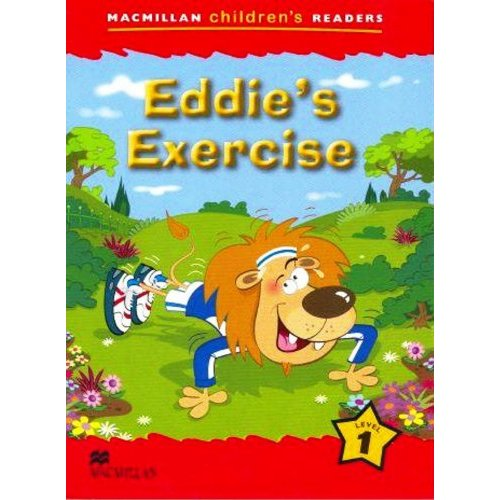 Macmillan Children's Readers Level 1 - Eddie's Exercise