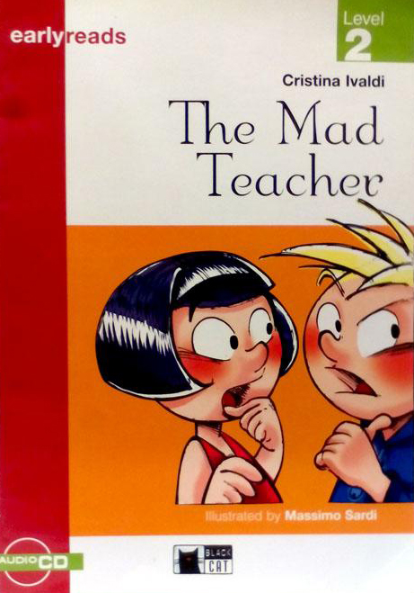 Black Cat Earlyreads Level 2: Mad Teacher with Audio CD