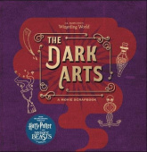 J.K. Rowling's Wizarding World - The Dark Arts - A Movie Scrapbook (Hardback)