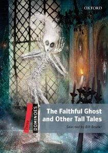 Dominoes 3 The Faithful Ghost & Other Tall Tales