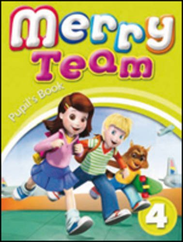 Merry Team 4 Pupil's Book