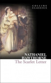 Collins Classics: Hawthorne Nathaniel. The Scarlet Letter
