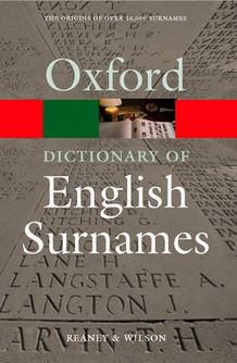 A Dictionary of English Surnames. by P.H. Reaney (Oxford Paperback Reference)