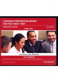 Longman Preparation Series for the TOEIC® Test, 5th Edition Advanced Course Audio CDs set